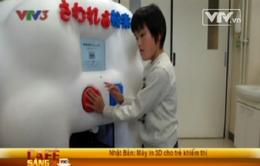 Máy in 3D cho trẻ em khiếm thị Nhật Bản