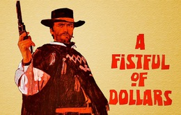 Phim cuối tuần: Một nắm đô la (21h30, 16/3, VTV1)