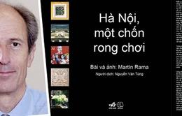 Martin Rama: Hà Nội là một thành phố đáng sống