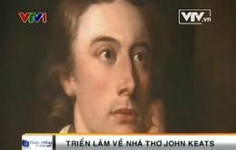 Triển lãm về nhà thơ John Keats dịp Valentine