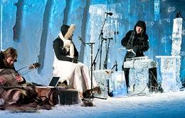 Thưởng thức âm nhạc trong không gian băng giá