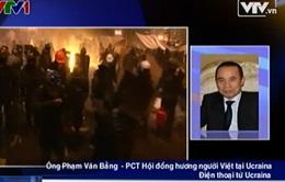 Chính trị bất ổn, hoạt động kinh doanh của người Việt tại Ukraine bị giảm mạnh