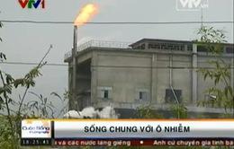 """Lao Cai: Người dân """"sống chung"""" với ô nhiễm"""