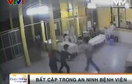 Nhức nhối tình trạng mất an ninh tại bệnh viện