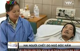 Hai người tử vong do ngộ độc nấm
