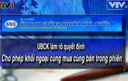 UBCK làm rõ quy định giao dịch khối ngoại