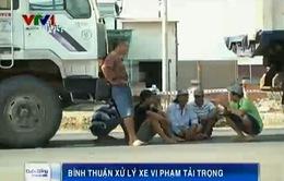 Bình Thuận: Kiên quyết xử lý xe né trạm cân