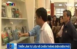 Khai mạc triển lãm tư liệu về Chiến thắng Điện Biên Phủ