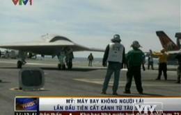 Mỹ: Máy bay X-47B lần đầu cất cánh từ tàu sân bay