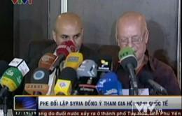 Phe đối lập Syria đồng ý tham dự Hội nghị quốc tế