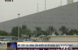 Mỹ đóng cửa thêm 19 phái bộ ngoại giao