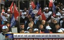 Thủ tướng Thổ Nhĩ Kỳ cáo buộc thế lực nước ngoài gây bất ổn chính trị