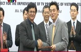 Việt Nam và Nhật Bản ký kết thỏa thuận nâng cao chất lượng chương trình truyền hình