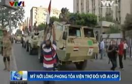Mỹ nới lỏng phong tỏa viện trợ cho Ai Cập