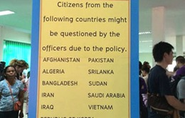 Việt Nam yêu cầu Thái Lan bỏ quy định mới về nhập cảnh