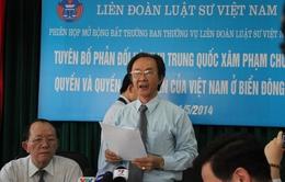 Liên đoàn Luật sư Việt Nam ra tuyên bố phản đối hành vi của Trung Quốc