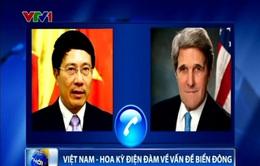 Phó Thủ tướng, Bộ trưởng Ngoại giao Phạm Bình Minh điện đàm với Ngoại trưởng Hoa Kỳ John Kerry về vấn đề Biển Đông