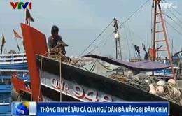 Cập nhật ngày 27/5: Thông tin mới nhất về chiếc tàu cá bị tàu Trung Quốc đâm chìm