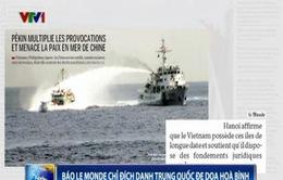 Báo Thế giới của Pháp chỉ đích danh Trung Quốc đe dọa hòa bình