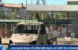 LHQ quan ngại về diễn biến bạo lực mới tại Ukraine
