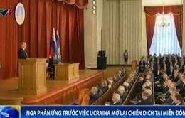 Nga phản ứng trước việc Ukraine mở lại chiến dịch tại miền Đông