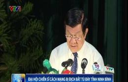 Chủ tịch nước dự Đại hội chiến sĩ cách mạng bị địch bắt tù đày tỉnh Ninh Bình
