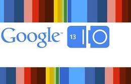 Những điểm nhấn tại Google I/O 2013