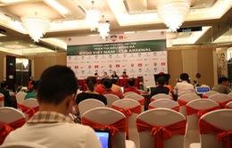 Mong chờ một trận cầu mang tinh thần Việt trước Arsenal