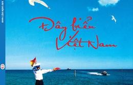 Tuyển chọn 12 ca khúc đặc sắc viết về biển đảo quê hương