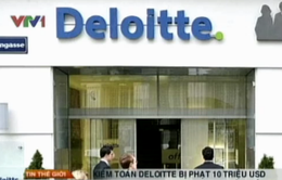 Kiểm toán Deloitte bị phạt 10 triệu USD vì tội rửa tiền