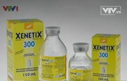 Tạm ngừng sử dụng các lô thuốc cản quang Xenetic