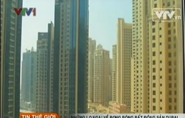 Dubai lo ngại bong bóng bất động sản trở lại