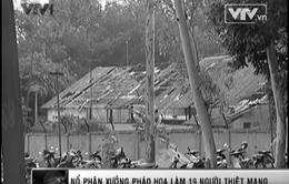 VIDEO: Vụ nổ kho pháo hoa tại Phú Thọ