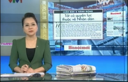 Báo chí toàn cảnh ngày 15/12/2013
