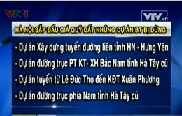 Sắp tới, Hà Nội sẽ đấu giá quỹ đất dự án BT bị dừng