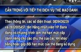 Tiếp thị dịch vụ thẻ ATM với những điều kiện kỳ lạ