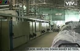 TP.HCM: Chủ DN bỏ trốn, nợ nần để lại