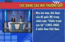 """BTKT: Miền Nam chống chiến lược """"Chiến tranh cục bộ"""" của ĐQ Mỹ"""