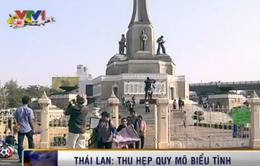 Thái Lan thu hẹp quy mô biểu tình