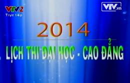 Lịch thi và Khối thi tuyển sinh ĐH - CĐ 2014