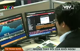 """Khối ngoại """"thoắt ẩn thoắt hiện"""" trên thị trường chứng khoán"""