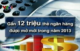 Người Việt ngày càng ưa chuộng thẻ tín dụng