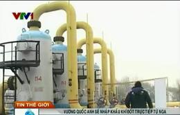 Vương quốc Anh sẽ nhập khẩu khí đốt trực tiếp từ Nga