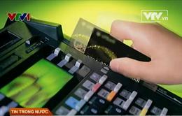Sẽ phạt nặng những cửa hàng thu phí cà thẻ