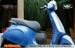 Piaggio triệu hồi hơn 10.000 xe Vespa Primavera tại Việt Nam vì lỗi hệ thống phanh