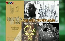 """BTKT môn Văn: Tìm hiểu tác phẩm """"Chữ người tử tù"""" của Nguyễn Tuân"""