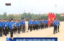 200 đại biểu thanh niên tiên tiến toàn quốc báo công dâng Bác