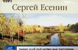Mùa thu vàng trên quê hương nhà thơ Nga Esenin