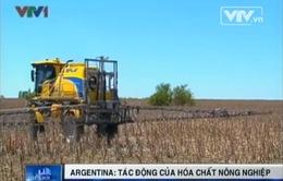 Argentina: Tác động khôn lường từ hóa chất nông nghiệp