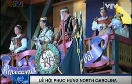 Lạc bước vào thế kỷ 16 tại Lễ hội Phục hưng North Carolina